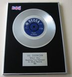 VAL DOONICAN - WALK TALL PLATINUM single presentation DISC